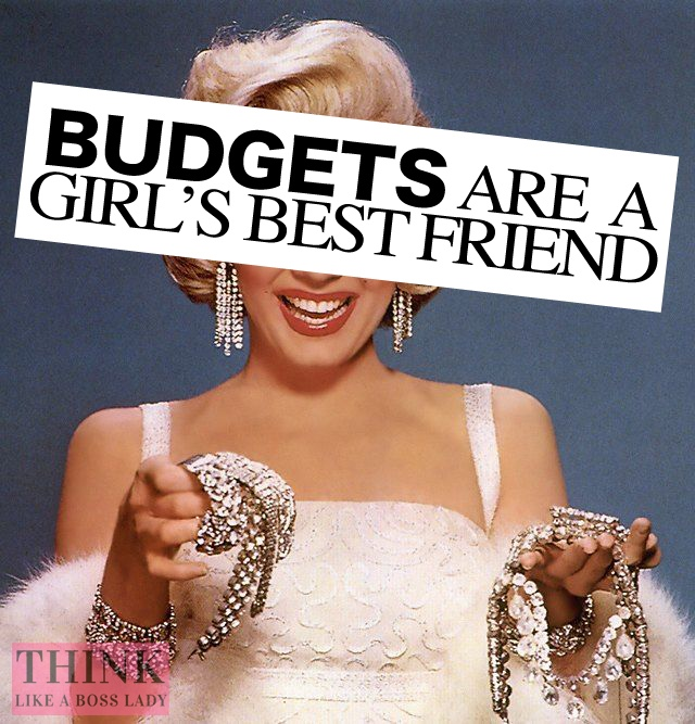 Budgets are a Girl's Best Friend | Financial Literacy Advice from THINK LIKE A BOSS LADY | thinklikeabosslady.com