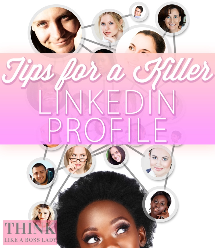 Boss Lady's Guide to Killer LinkedIn Profile Tips | THINK LIKE A BOSS LADY, created by Lisa Tufano | #linkedin #linkedinprofiletips #tipsandtricks #networking #personalresumetips #personalresume #networking #onlinenetworking #success #gettingajob #likeabosslady