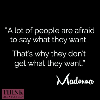 Madonna Quote | THINK LIKE A BOSS LADY, created by Lisa Tufano
